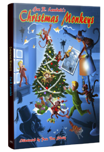Christmas Monkeys [Hardcover] by Joe R. Lansdale & illustrated by Pete Von Sholly